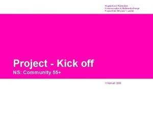 Hogeschool Rotterdam Communication Multimedia Design Project Kick Off