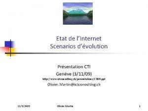 Etat de lInternet Scenarios dvolution Prsentation CTI Genve