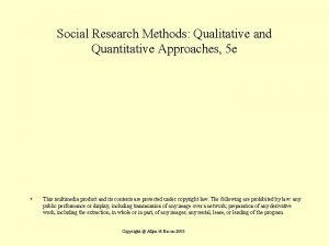 Social Research Methods Qualitative and Quantitative Approaches 5