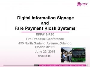 Digital Information Signage and Fare Payment Kiosk Systems