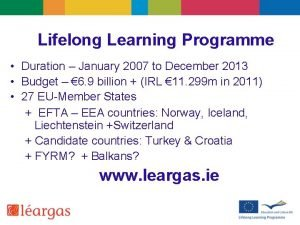 Lifelong Learning Programme Duration January 2007 to December