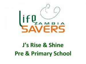 Js Rise Shine Pre Primary School Js Rise
