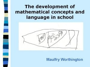 The development of mathematical concepts and language in