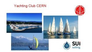 Yachting Club CERN Yachting Club CERN erreur dinterprtation