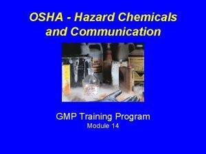 OSHA Hazard Chemicals and Communication GMP Training Program