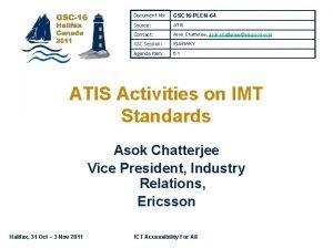 Document No GSC 16 PLEN64 Source ATIS Contact