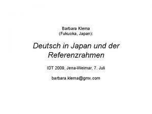 Barbara Klema Fukuoka Japan Deutsch in Japan und