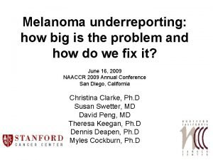 Melanoma underreporting how big is the problem and