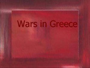 Wars in Greece Past wars Between 500 and