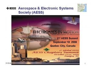 Aerospace Electronic Systems Society AESS 2 nd AESS