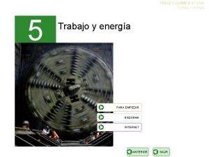 FSICA Y QUMICA 4 ESO Trabajo y energa