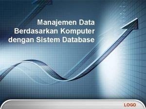 Manajemen Data Berdasarkan Komputer dengan Sistem Database LOGO