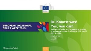Du Kannst was Yes you can Validation of