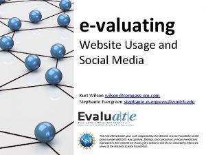evaluating Website Usage and Social Media Kurt Wilson