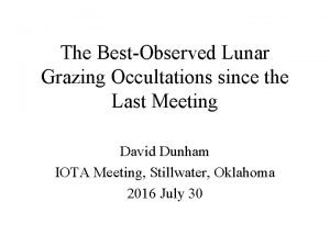 The BestObserved Lunar Grazing Occultations since the Last