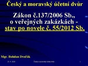 esk a moravsk etn dvr Zkon 1372006 Sb