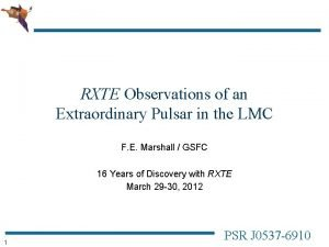 RXTE Observations of an Extraordinary Pulsar in the