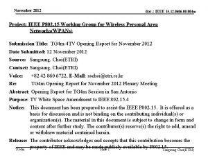 November 2012 doc IEEE 15 12 0606 00