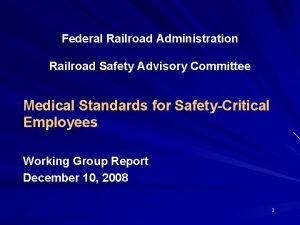 Federal Railroad Administration Railroad Safety Advisory Committee Medical