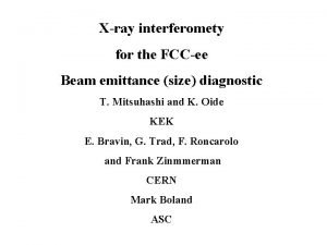 Xray interferomety for the FCCee Beam emittance size