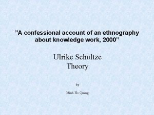 A confessional account of an ethnography about knowledge