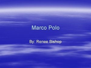 Marco Polo By Renee Bishop The Book As