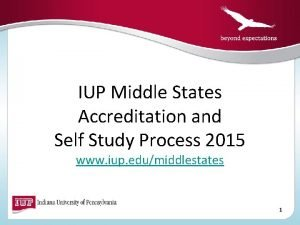 IUP Middle States Accreditation and Self Study Process