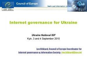 Internet governance for Ukraine National IGF Kyiv 3