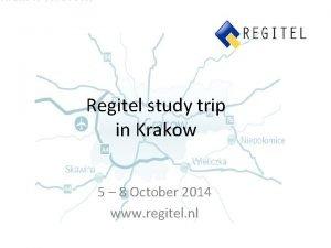 Regitel study trip in Krakow 5 8 October