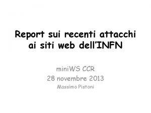 Report sui recenti attacchi ai siti web dellINFN