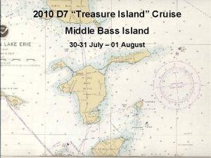 2010 D 7 Treasure Island Cruise Middle Bass
