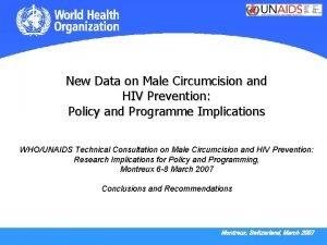New Data on Male Circumcision and HIV Prevention