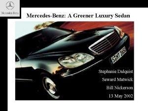 MercedesBenz A Greener Luxury Sedan Stephanie Dalquist Seward