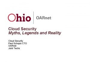 Cloud Security Myths Legends and Reality Cloud Security