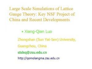 Large Scale Simulations of Lattice Gauge Theory Key