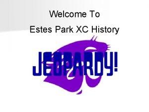 Welcome To Estes Park XC History Estes Park