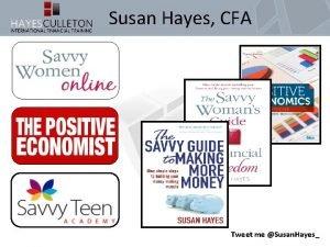 Susan Hayes CFA Tweet me Susan Hayes G