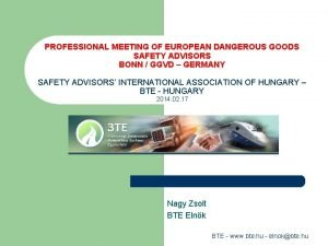 PROFESSIONAL MEETING OF EUROPEAN DANGEROUS GOODS SAFETY ADVISORS