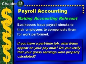 Payroll Accounting Making Accounting Relevant Businesses issue payroll