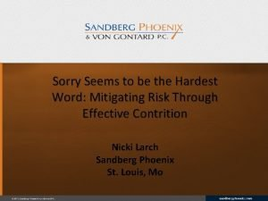 Sorry Seems to be the Hardest Word Mitigating