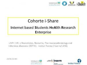 Cohorte iShare Internet based Students He Alth Research