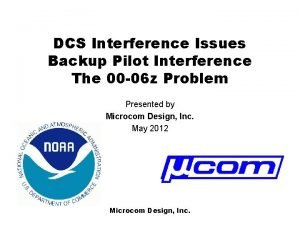 DCS Interference Issues Backup Pilot Interference The 00
