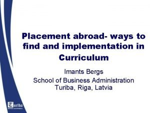 Placement abroad ways to find and implementation in