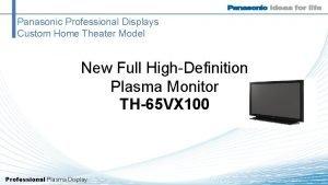 Panasonic Professional Displays Custom Home Theater Model New