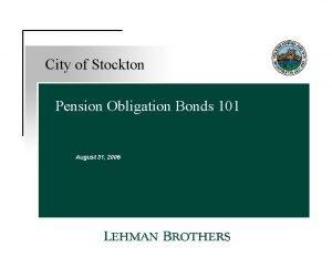 City of Stockton Pension Obligation Bonds 101 August
