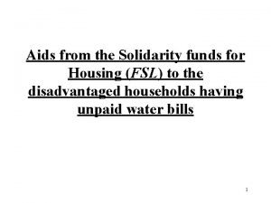 Aids from the Solidarity funds for Housing FSL