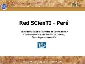 Red SCien TI Per Red Internacional de Fuentes