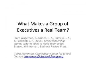 What Makes a Group of Executives a Real