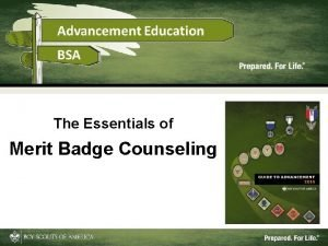 The Essentials of Merit Badge Counseling This Training