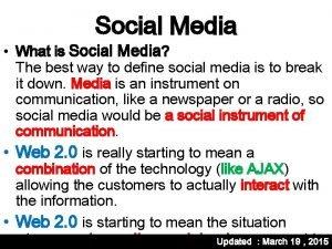 Social Media What is Social Media The best